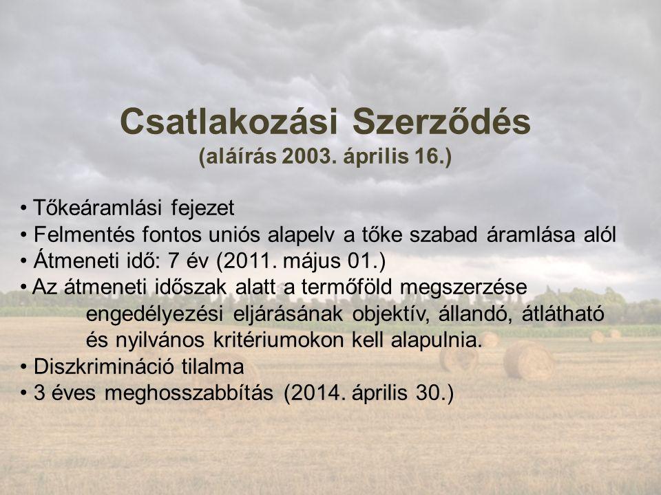 Csatlakozási Szerződés (aláírás 2003.