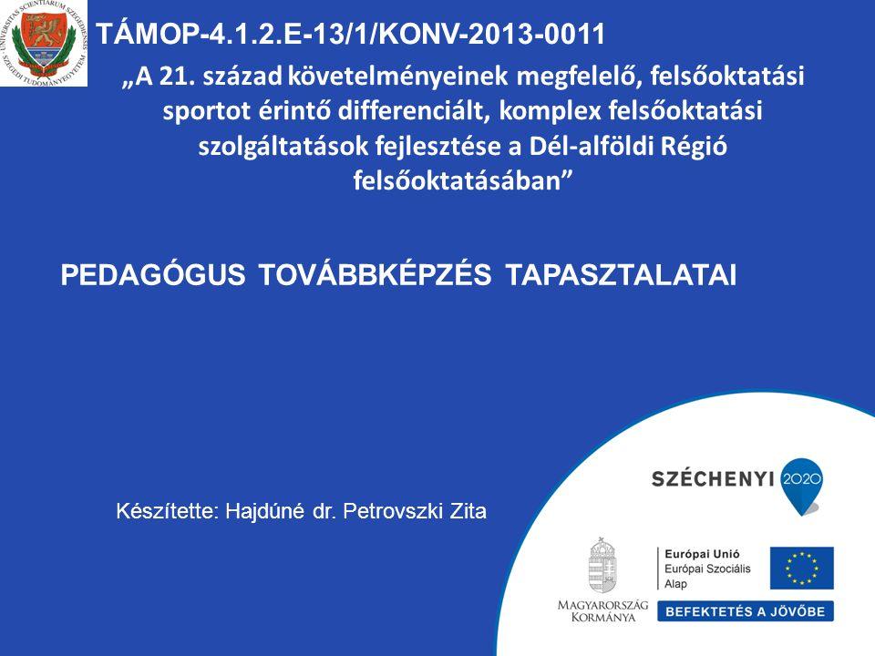 """TÁMOP-4.1.2.E-13/1/KONV-2013-0011 """"A 21."""