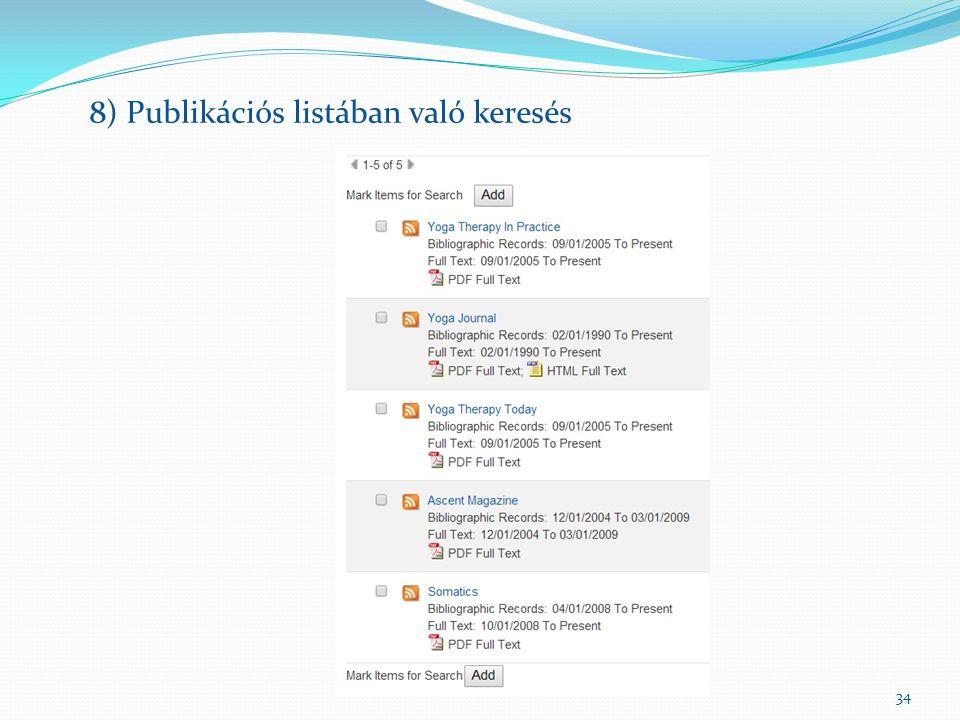 34 8) Publikációs listában való keresés