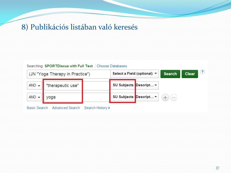 37 8) Publikációs listában való keresés