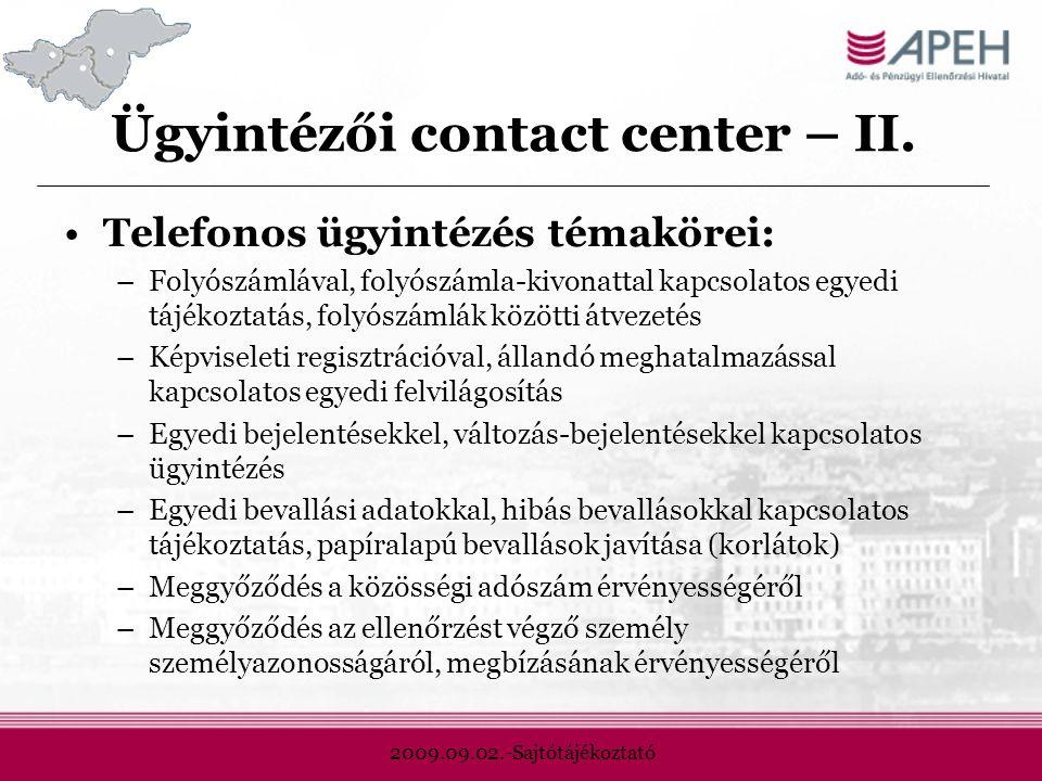 2009.09.02.-Sajtótájékoztató Ügyintézői contact center – II.