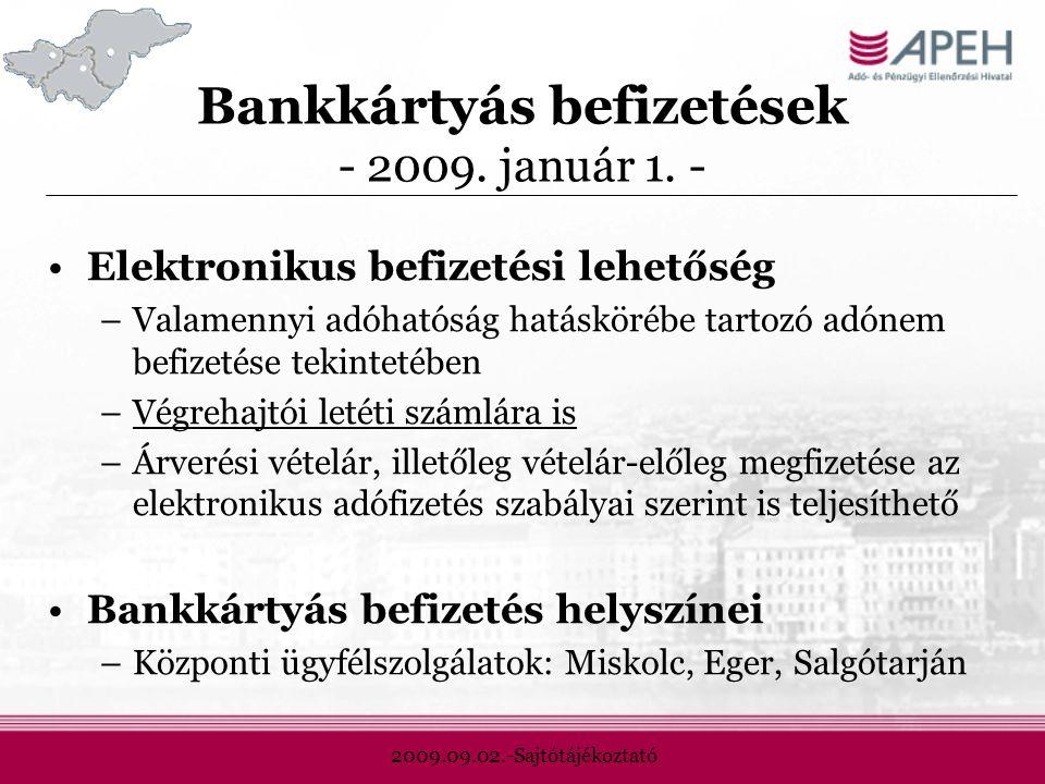2009.09.02.-Sajtótájékoztató Bankkártyás befizetések - 2009.