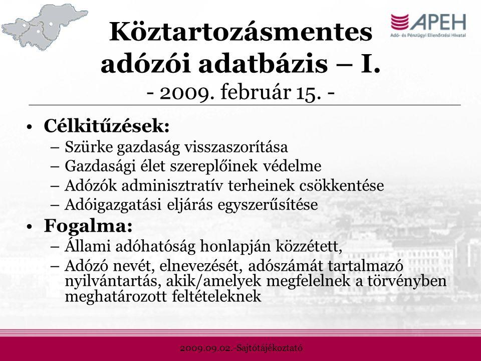 2009.09.02.-Sajtótájékoztató Köztartozásmentes adózói adatbázis – I.