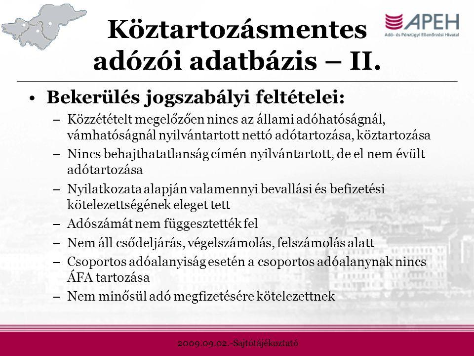 2009.09.02.-Sajtótájékoztató Köztartozásmentes adózói adatbázis – II.