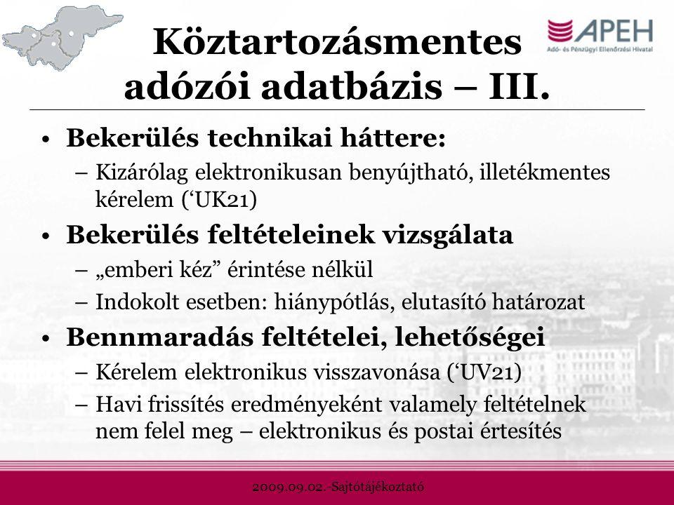 2009.09.02.-Sajtótájékoztató Köztartozásmentes adózói adatbázis – III.