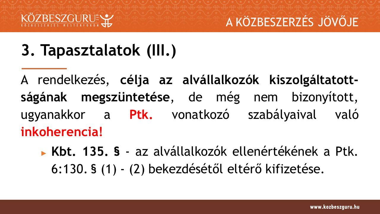 A KÖZBESZERZÉS JÖVŐJE Kbt.135.