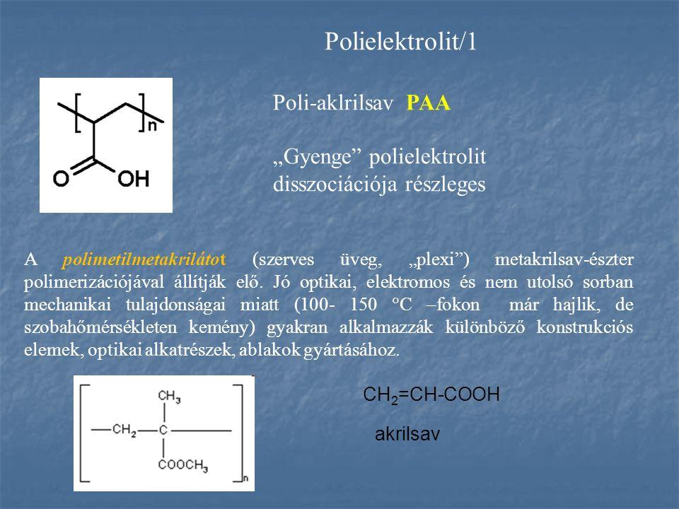 """CH 2 =CH-COOH akrilsav A polimetilmetakrilátot (szerves üveg, """"plexi"""") metakrilsav-észter polimerizációjával állítják elő. Jó optikai, elektromos és n"""