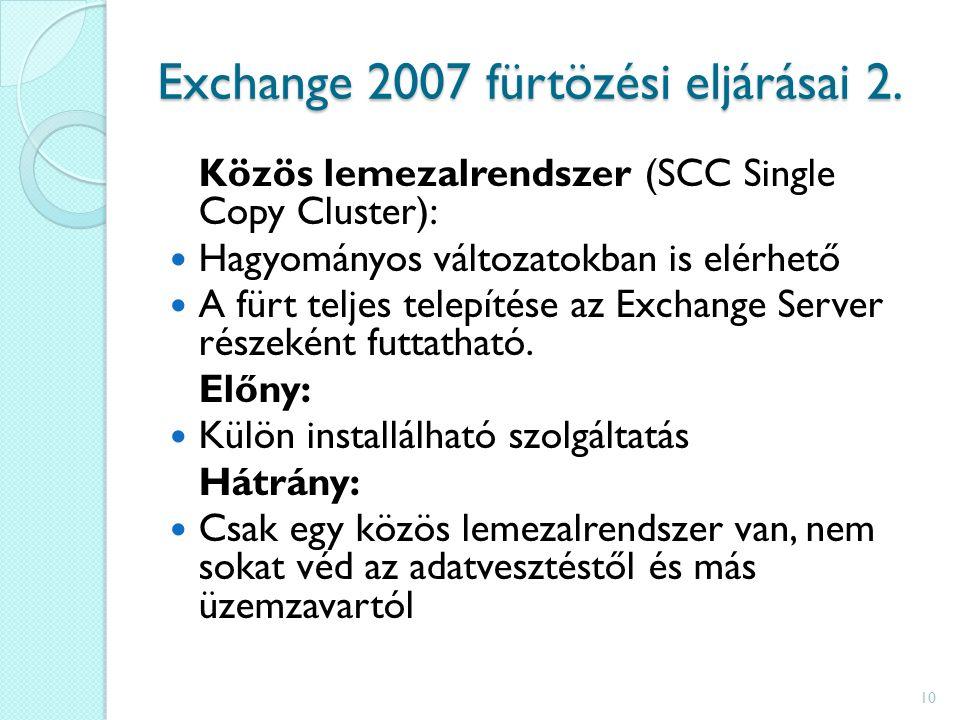 Exchange 2007 fürtözési eljárásai 2.
