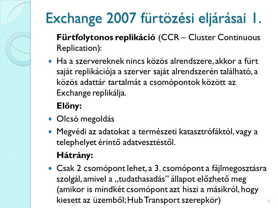 Exchange 2007 fürtözési eljárásai 1.