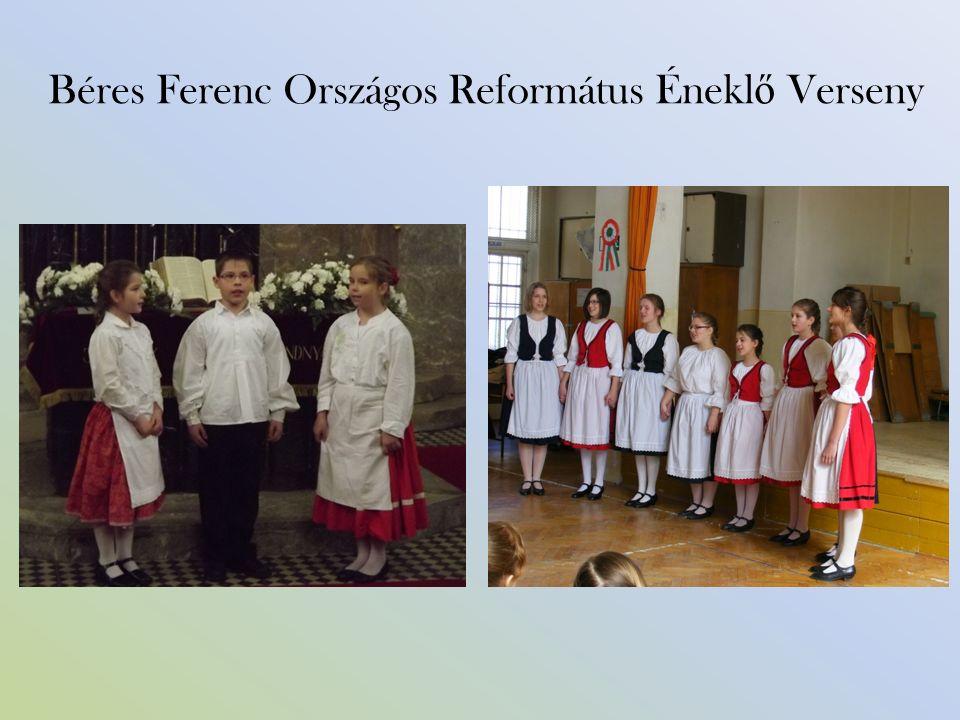 Béres Ferenc Országos Református Énekl ő Verseny
