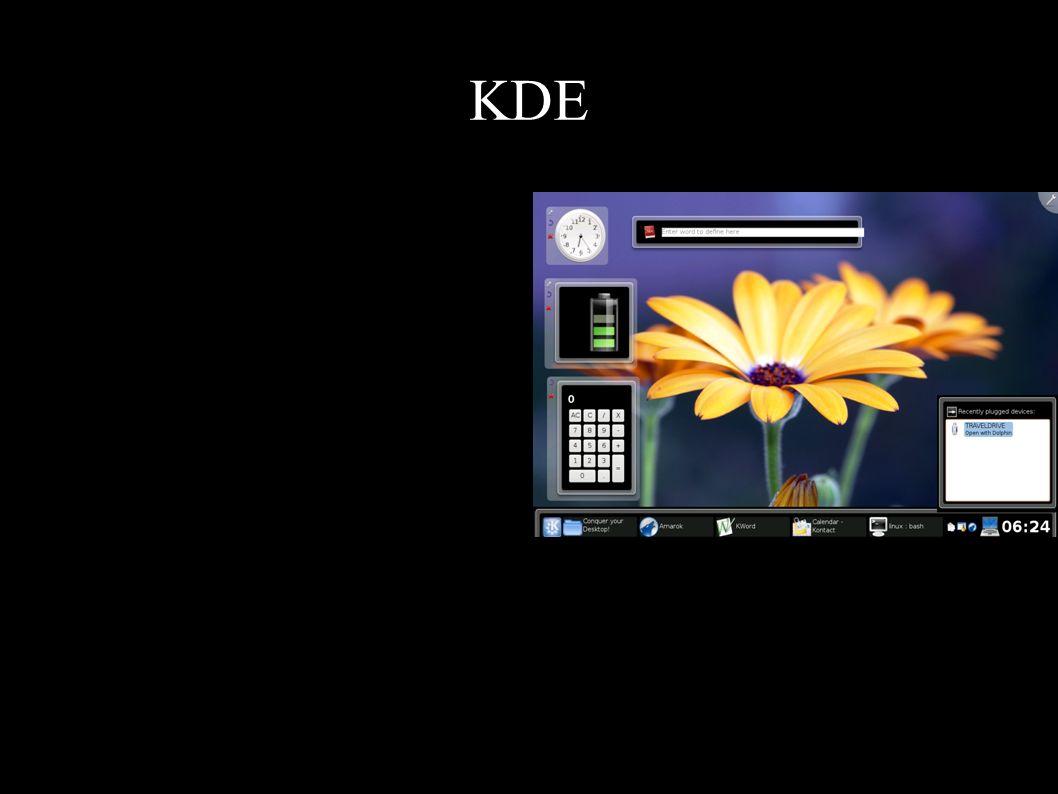 KDE Az 1.0 verzió 1998-ban jelenik meg Az egyik legnépszerűbb felület Könnyen testreszabható Beépített programok: böngésző, irodai csomag, médialejáts