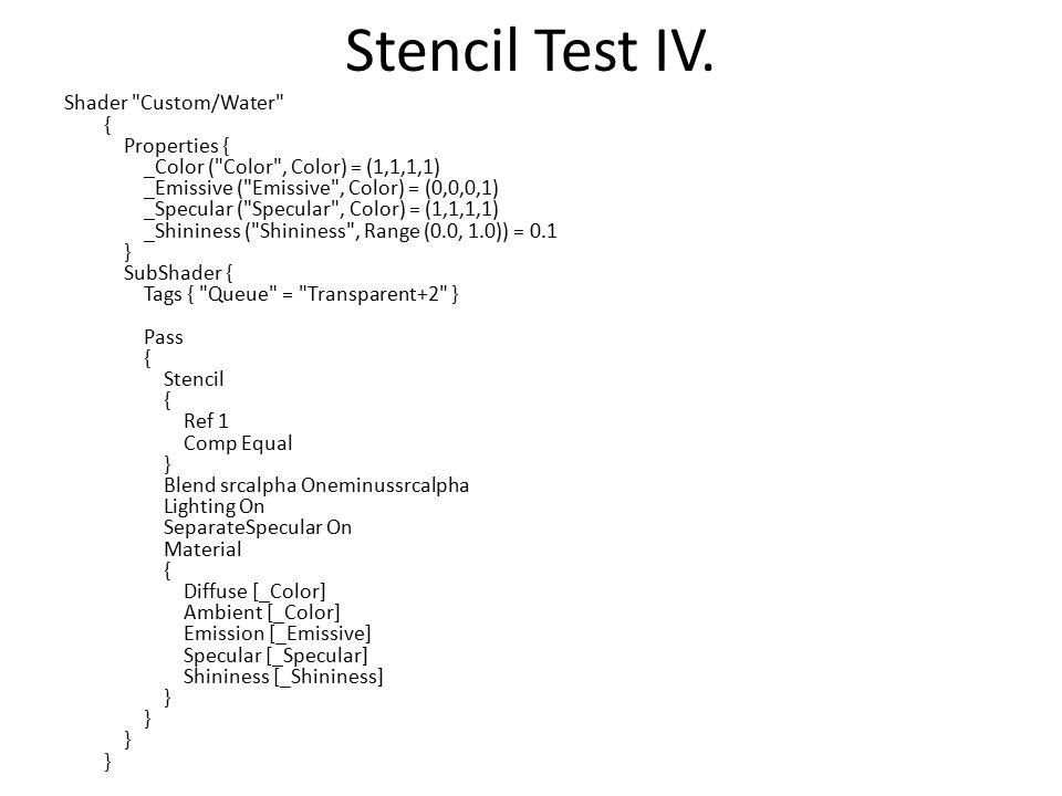 Stencil Test IV. Shader