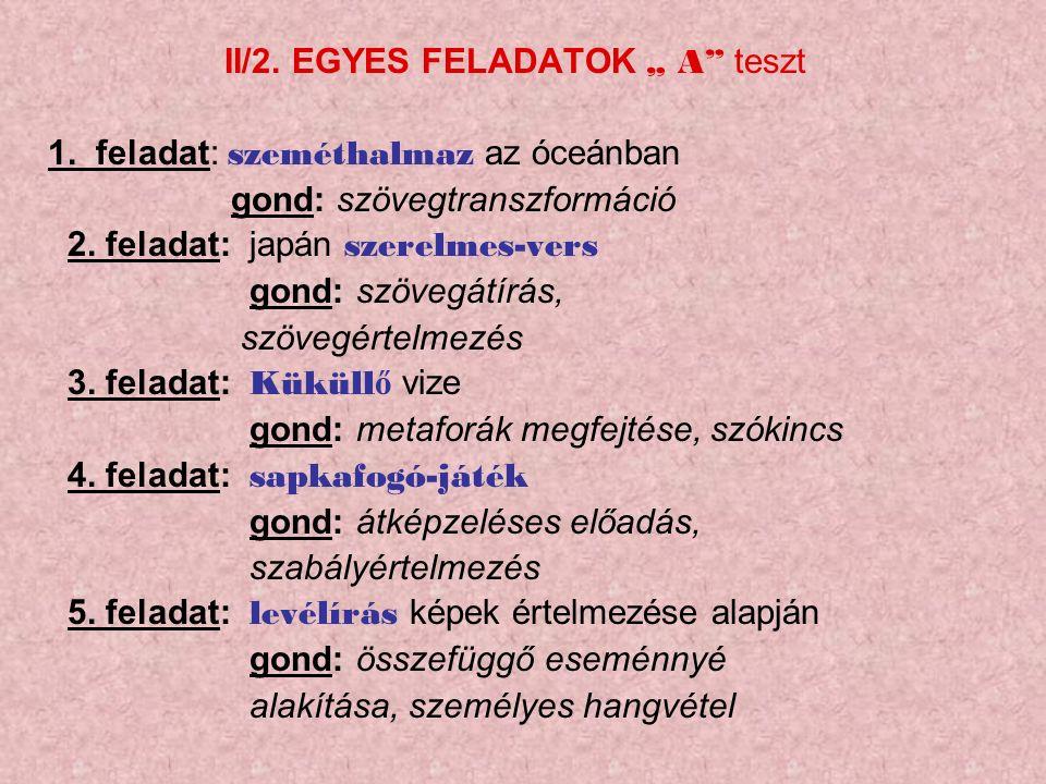 """II/2. EGYES FELADATOK """" A teszt 1."""