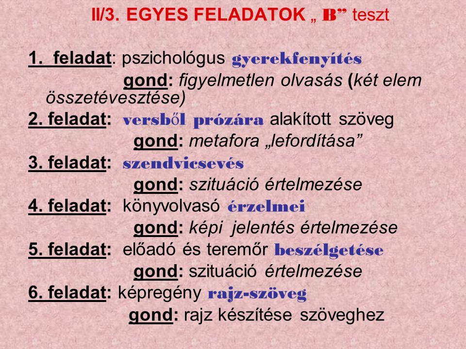 """II/3. EGYES FELADATOK """" B teszt 1."""