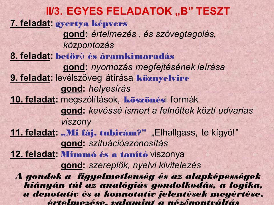 """II/3. EGYES FELADATOK """"B TESZT 7."""
