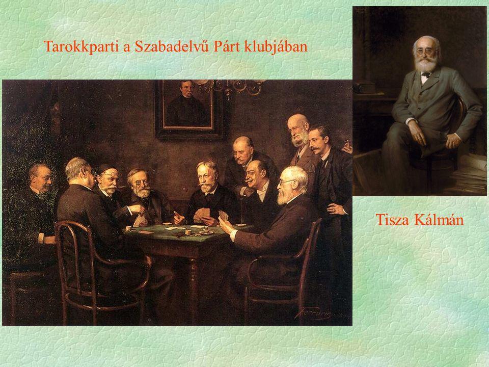 Tisza Kálmán Tarokkparti a Szabadelvű Párt klubjában