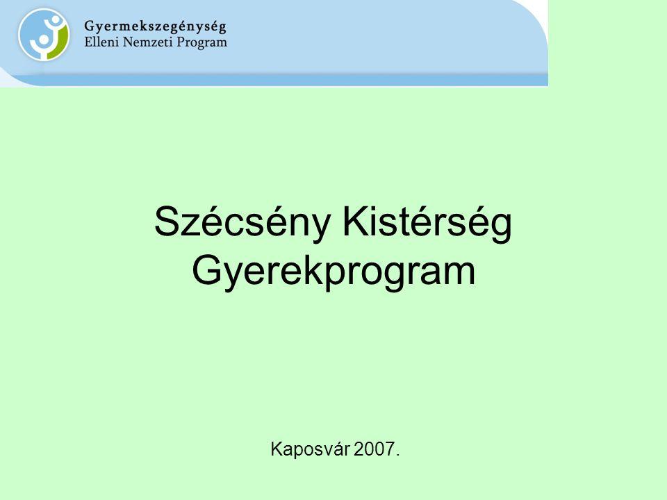 Szécsény Kistérség Gyerekprogram Kaposvár 2007.