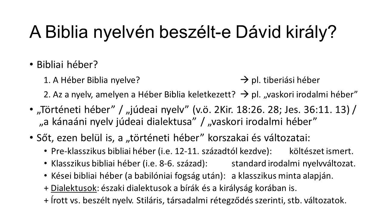 A Biblia nyelvén beszélt-e Dávid király. Bibliai héber.