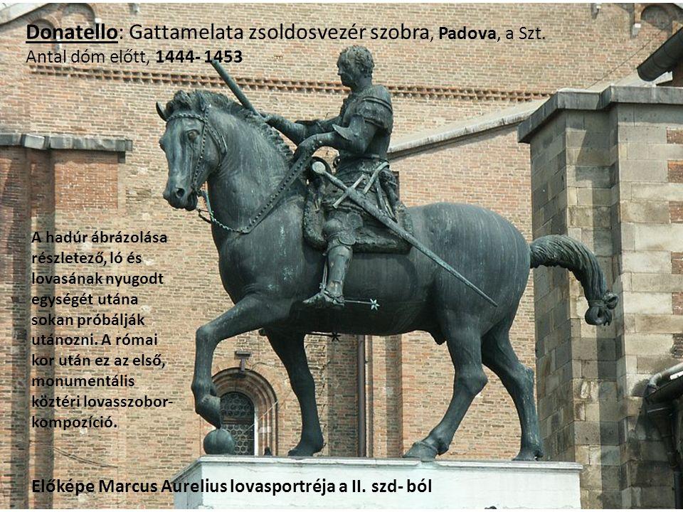 Donatello: Gattamelata zsoldosvezér szobra, Padova, a Szt.