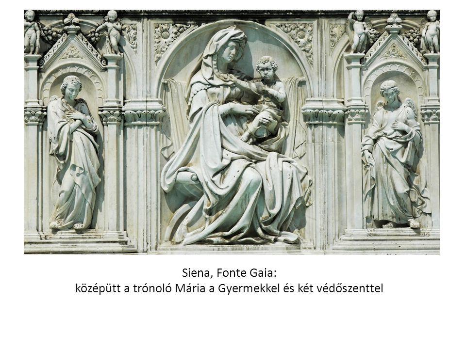 Siena, Fonte Gaia: középütt a trónoló Mária a Gyermekkel és két védőszenttel