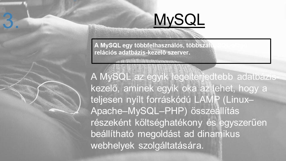 A MySQL egy többfelhasználós, többszálú, SQL-alapú relációs adatbázis-kezelő szerver. A MySQL az egyik legelterjedtebb adatbázis- kezelő, aminek egyik