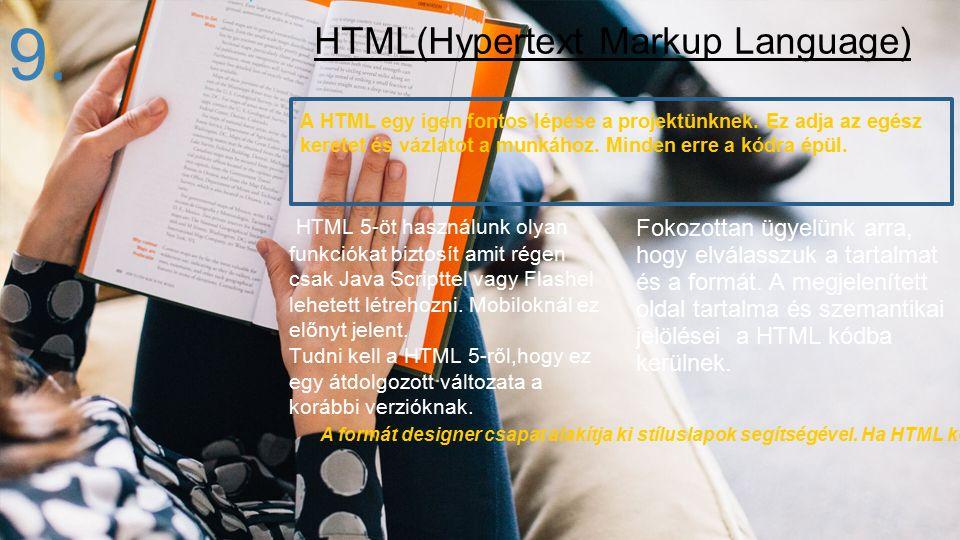 A HTML egy igen fontos lépése a projektünknek. Ez adja az egész keretet és vázlatot a munkához. Minden erre a kódra épül. HTML 5-öt használunk olyan f