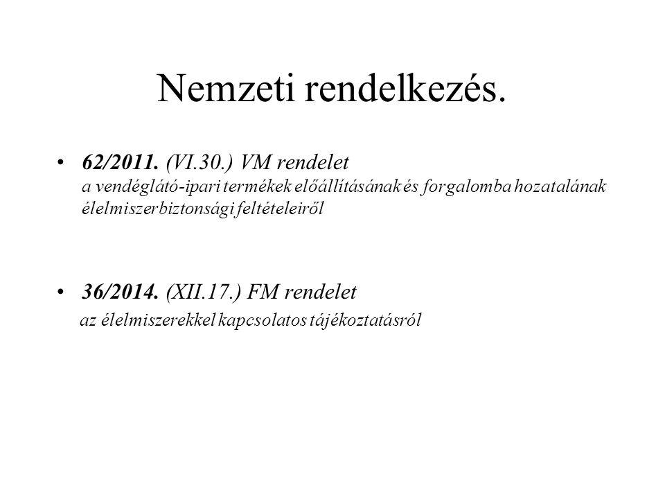 Nemzeti rendelkezés. 62/2011.