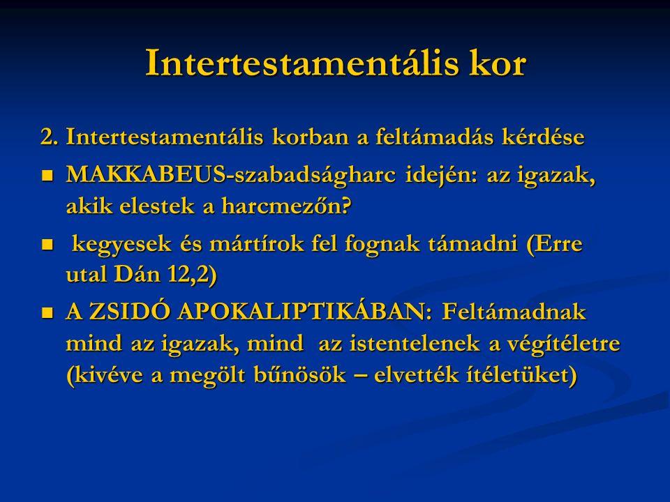 Intertestamentális kor 2.