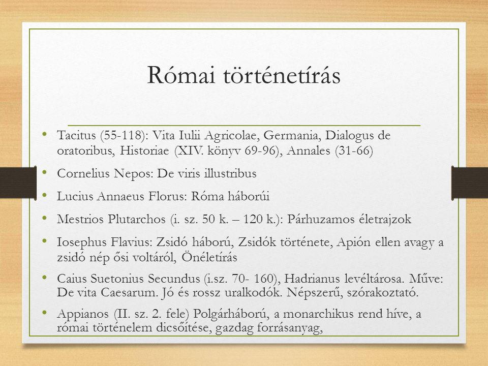 Római történetírás Cassius Dio ( i.sz.