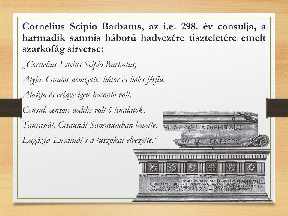 Cornelius Scipio Barbatus, az i.e. 298.