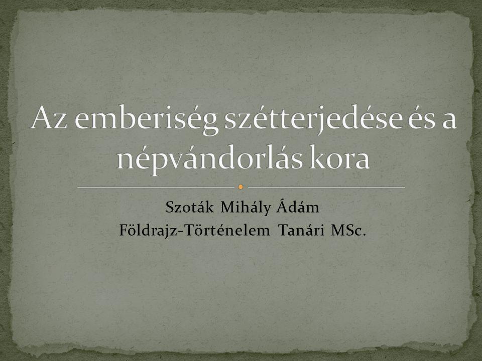 Szoták Mihály Ádám Földrajz-Történelem Tanári MSc.