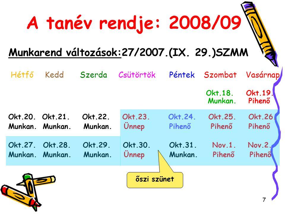 48 Órakeretek: tervezés egy 16 osztályos ált.iskolában: 2008/09-ben !.