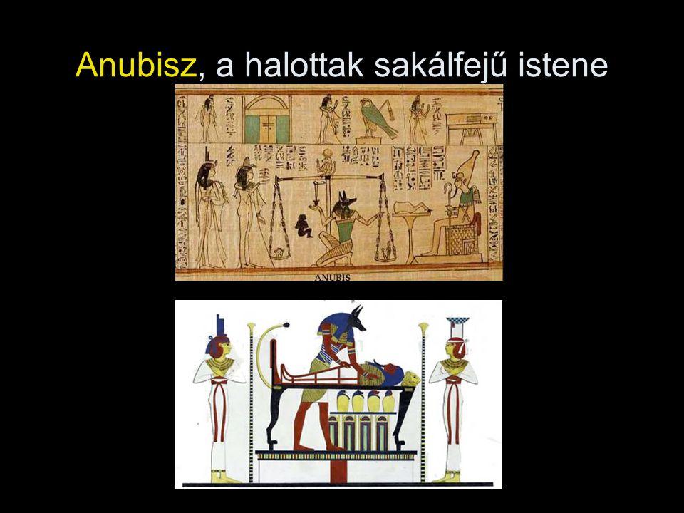 Anubisz, a halottak sakálfejű istene