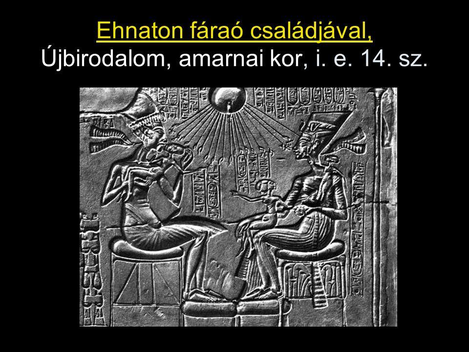 Ehnaton fáraó családjával, Újbirodalom, amarnai kor, i. e. 14. sz.