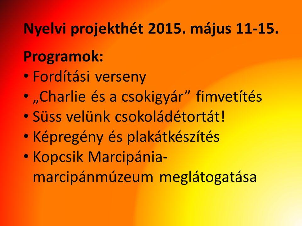 Nyelvi projekthét 2015. május 11-15.