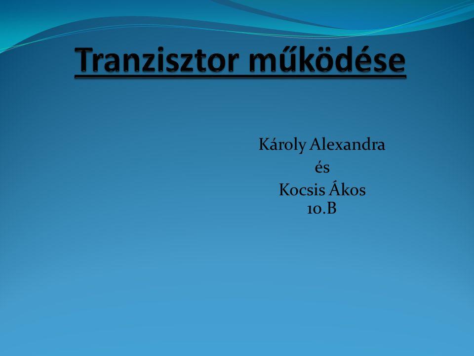 Tranzisztorok A legfontosabb félvezetőeszközök: – erősítőként (analóg áramkörökben) – kapcsolóként (digitális áramkörökben) Fajtái: - Bipoláris (áram vezérelt) - FET (MOS) térvezérelt (unipoláris