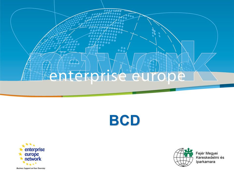 Title Sub-title European Commission Enterprise and Industry BCD