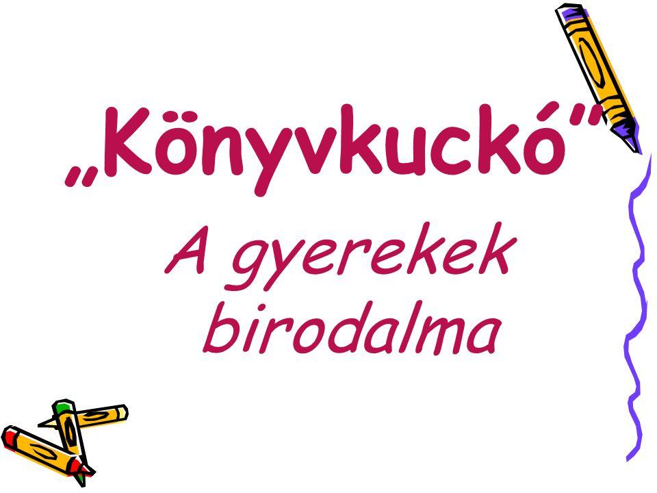 """""""Könyvkuckó"""" A gyerekek birodalma"""