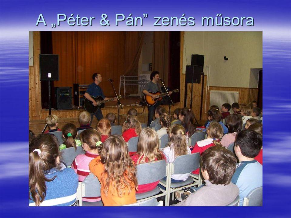 """A """"Péter & Pán"""" zenés műsora"""