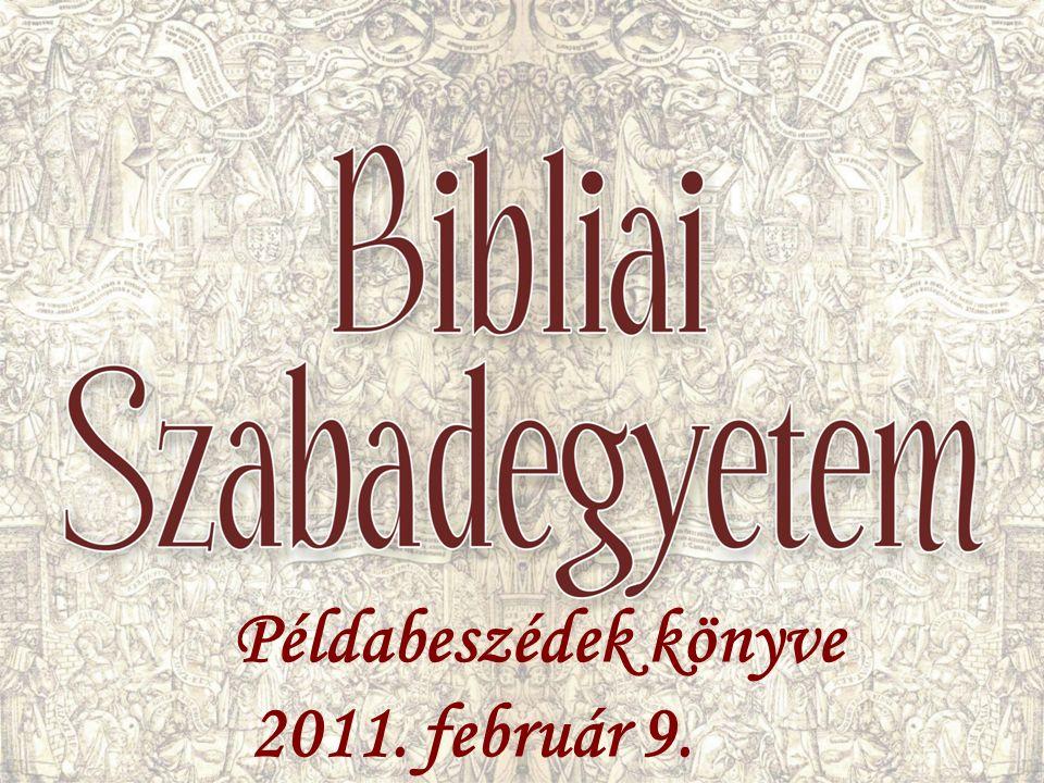 Példabeszédek könyve 2011. február 9.