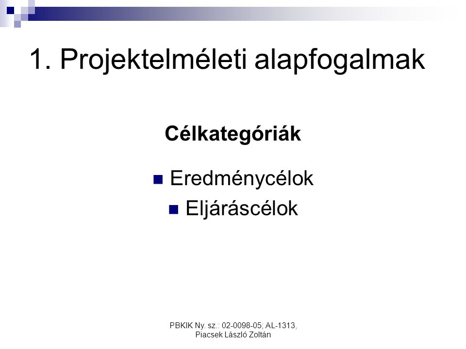 PBKIK Ny.sz.: 02-0098-05; AL-1313, Piacsek László Zoltán 1.