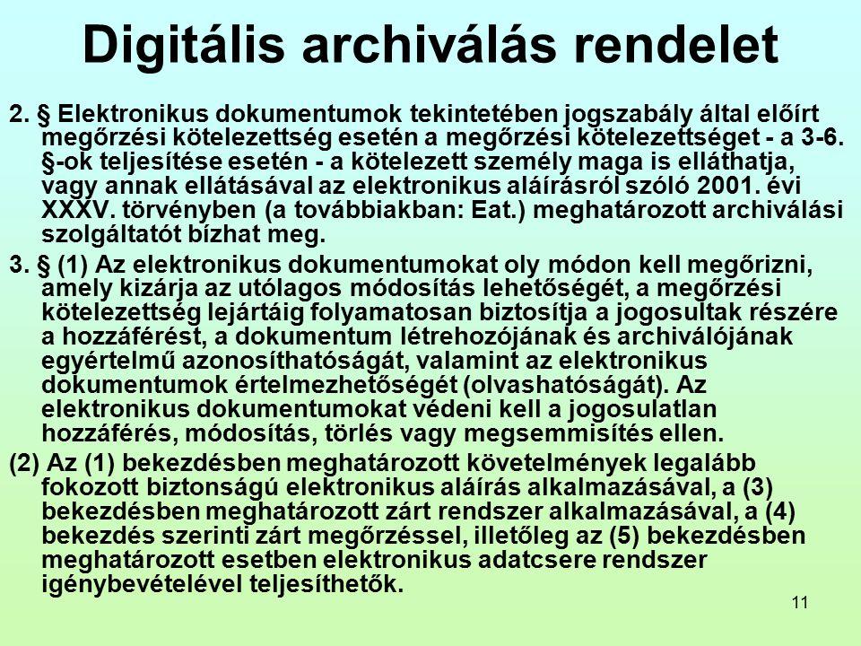 11 Digitális archiválás rendelet 2.