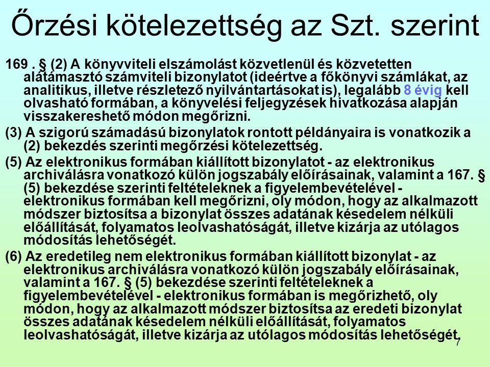 7 Őrzési kötelezettség az Szt. szerint 169.