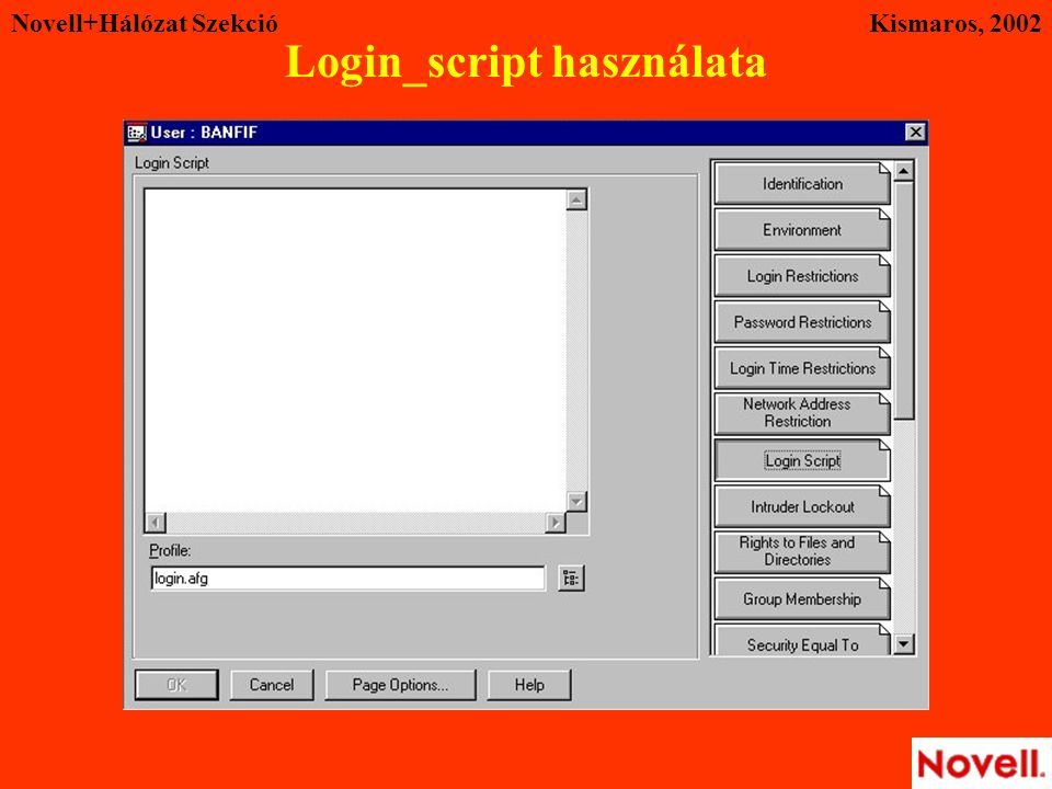 Novell+Hálózat SzekcióKismaros, 2002 Login_script használata