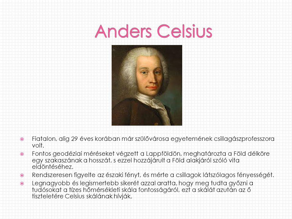  Fiatalon, alig 29 éves korában már szülővárosa egyetemének csillagászprofesszora volt.