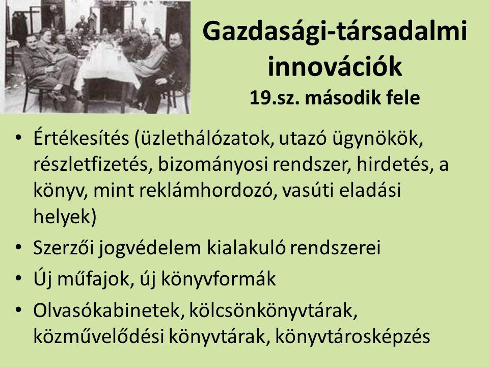 Gazdasági-társadalmi innovációk 19.sz.