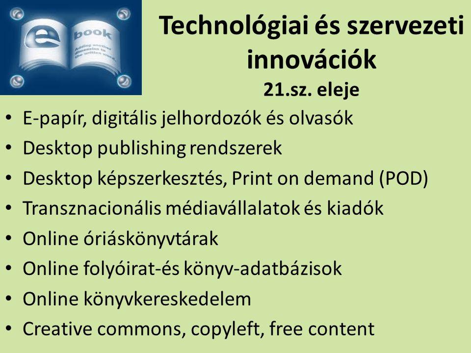Technológiai és szervezeti innovációk 21.sz.