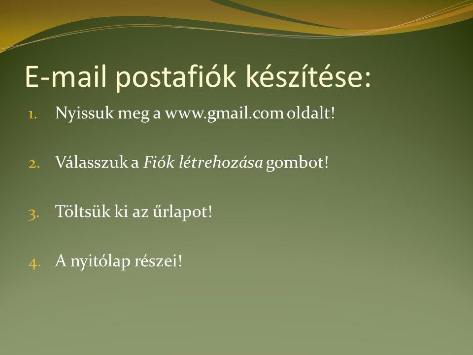 E-mail postafiók készítése: 1. Nyissuk meg a www.gmail.com oldalt.