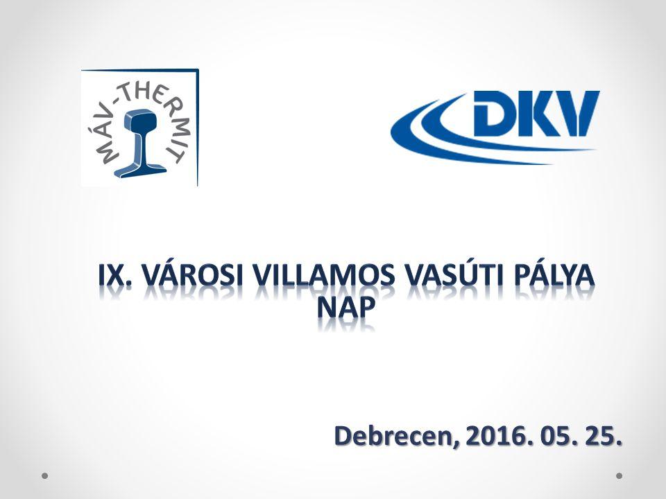 Debrecen, 2016. 05. 25.