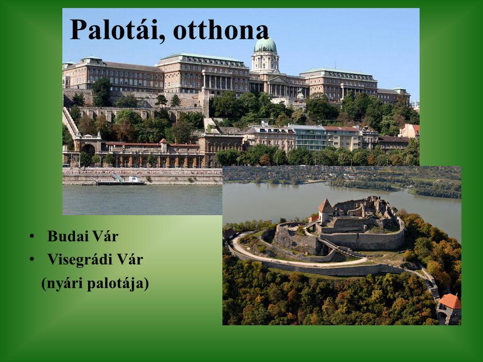 Palotái, otthona Budai Vár Visegrádi Vár (nyári palotája)